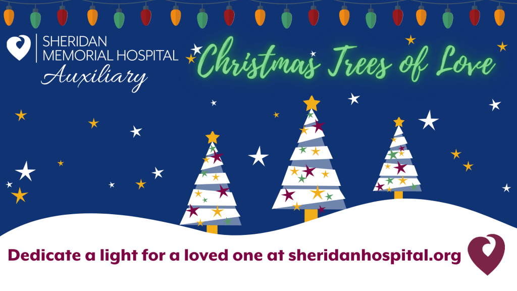 Dedicate a light for a loved one at sheridanhospital.org