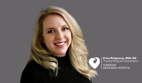 Erica Ridgeway, BSN, RN – Sheridan Memorial Hospital Trauma Program Coordinator