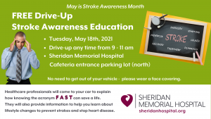 Stroke Awareness Drive-up Event @ Sheridan Memorial Hospital North Parking Lot
