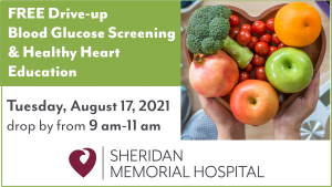 Blood Glucose Screening & Healthy Heart Education @ Sheridan Memorial Hospital North Parking Lot-by Cafeteria