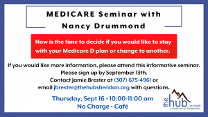 Medicare Seminar with Nancy Drummond @ The Hub on Smith