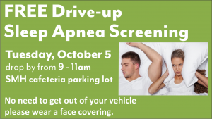 Sleep Apnea Screening - Drive-up @ Sheridan Memorial Hospital North Parking Lot - look for the tent